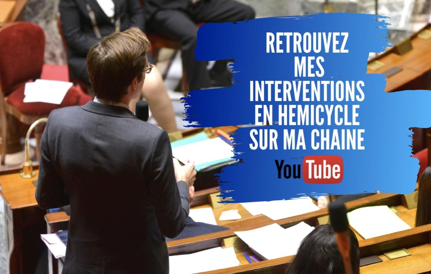 Mes interventions à l'Assemblée nationale